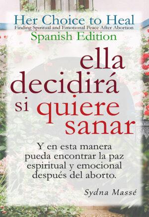 Her Choice to Heal Spanish Edition